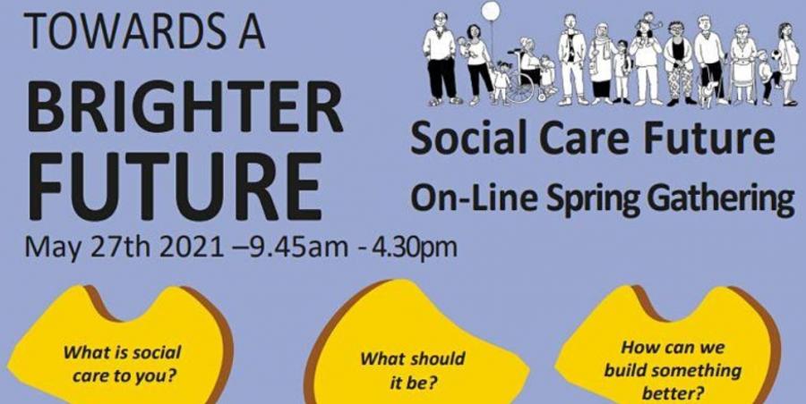 Social Care Future: Spring Gathering