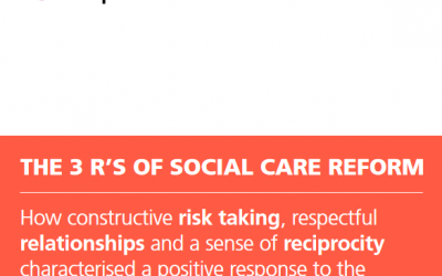 The 3 R's of Social Care Reform: What can the Covid-19 pandemic teach us about social care reform?