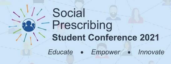Social Prescribing Student Conference 2021